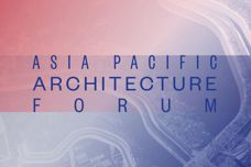 2016 Asia Pacific Architecture Forum