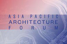 2016 Asia Pacific Architecture Forum